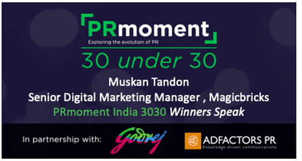 Time to talk about the imposter syndrome in PR says Muskan Tandon, PRmoment 3030 winner