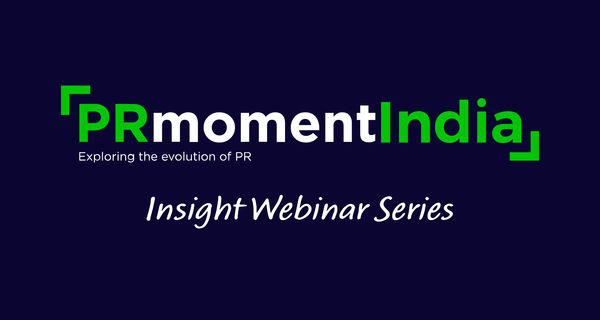 Build strong media relationships, get the pitch right: Takeaways from the PRmoment Insight Webinar on media engagement